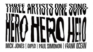 Frank Ocean x Mick Jones x Paul Simonon x Diplo – Hero